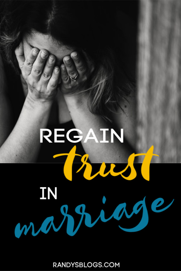 Tips to regain trust in marriage.