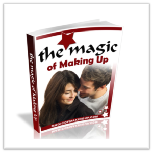 The Magic of Making Up - The Path to a Restored Relationship